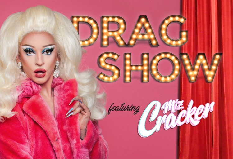 Picture of Ms Cracker with the text Drag Show with Ms Cracker
